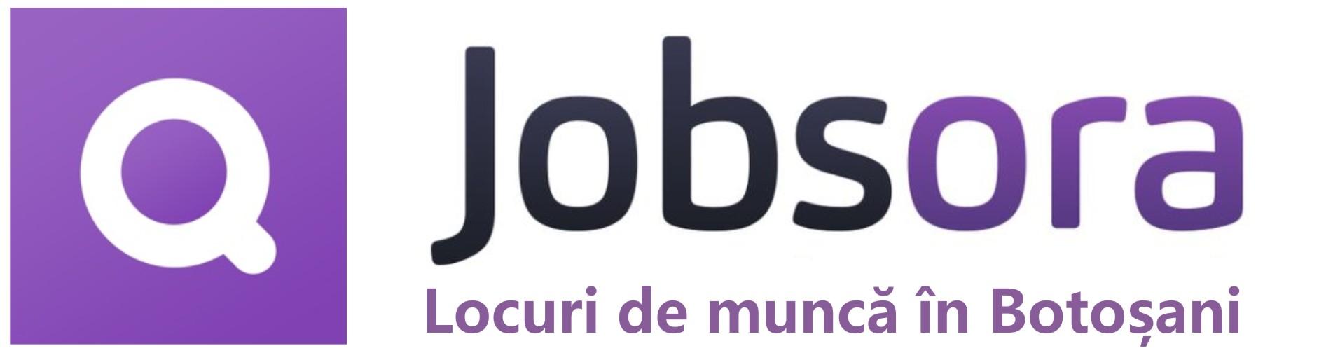 Locuri de muncă în Botoşani