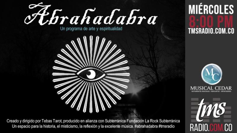 Abrahadabra llega a TMS Radio, arte y espiritualidad para todos.