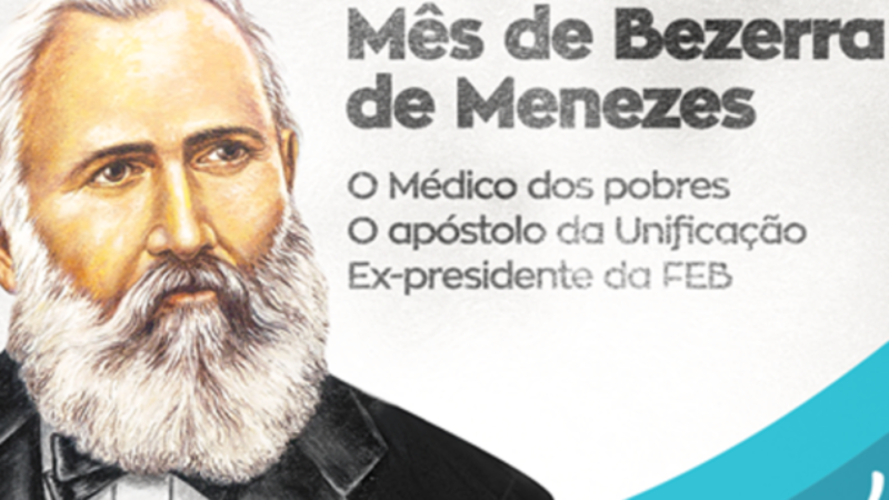 Notícia » 29 de agosto – Aniversário de Bezerra de Menezes: história de vida, exemplo de amor.
