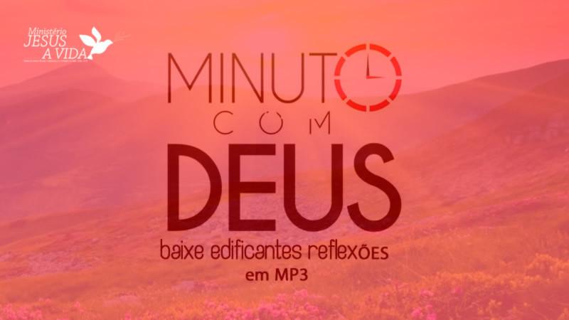 Baixe Reflexões Bíblicas Minuto Com Deus Edvaldo Oliveira Rádio